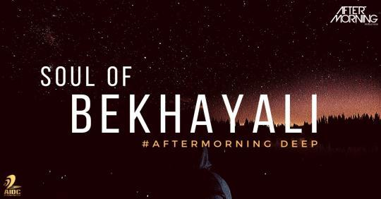 Soul of Bekhayali Aftermoring Deep Remix Mp3 Download