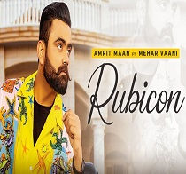 Rubicon Mp3 Song download - Amrit Maan